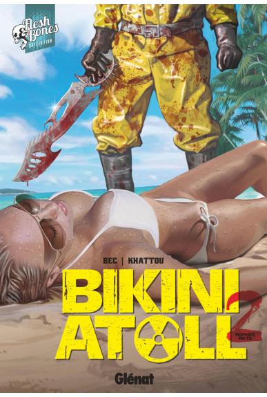 Bikini Atoll Tome 2