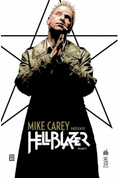 Mike Carrey Présente Hellblazer Tome 2