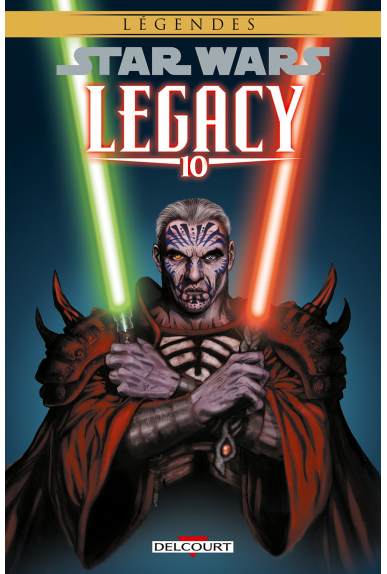 STAR WARS - LEGACY Tome 10 - GUERRE TOTALE (NED)