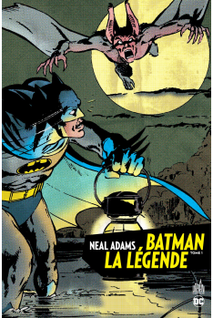 BATMAN LA LÉGENDE par NEAL ADAMS TOME 1