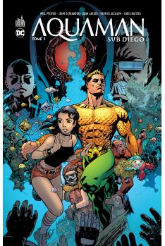 Aquaman Sub-Diego Tome 1
