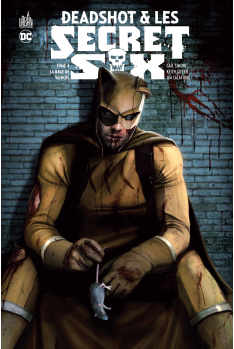 Deadshot et les Secret Six Tome 4