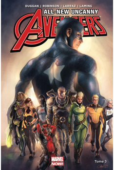 All New Uncanny Avengers Tome 3
