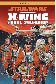 STAR WARS - X-WING ROGUE SQUADRON - Intégrale Tome 3