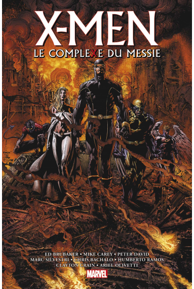 X-Men : Le Complexe du Messie