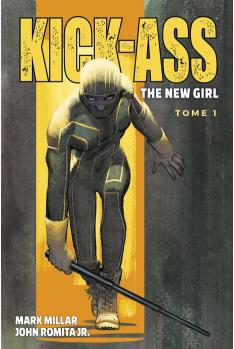 Kick Ass - The new girl Tome 1