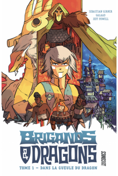 Brigands & Dragons Tome 1