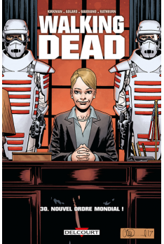 WALKING DEAD Tome 30 - Nouvel Ordre Mondial