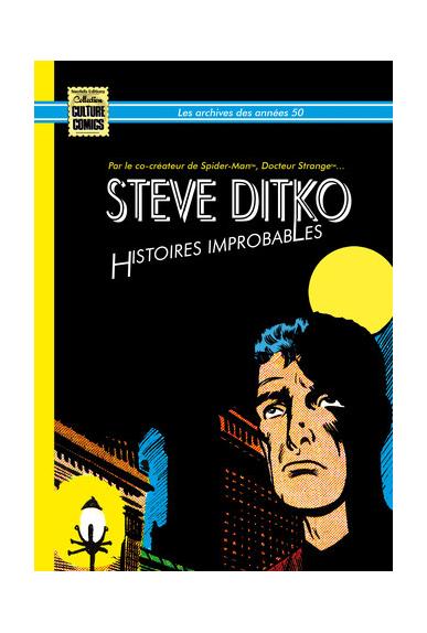 Steve Ditko - Histoires Improbables