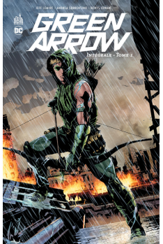 GREEN ARROW Intégrale Tome 1