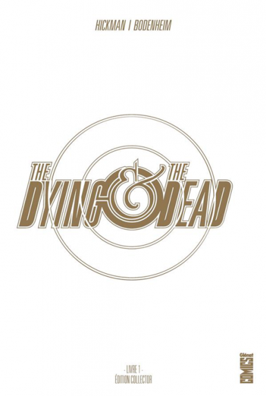 The Dying & The Dead Tome 1 - Edition Collector