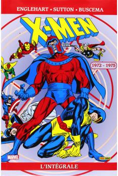 X-MEN L'INTEGRALE 1972-1975