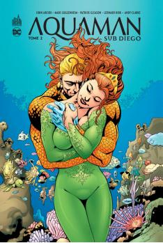 Aquaman Sub-Diego Tome 2