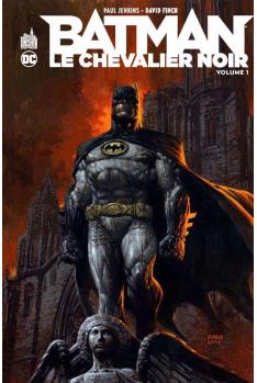 Batman Le Chevalier Noir Intégrale Tome 1