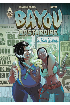 Bayou Bastardise Tome 2