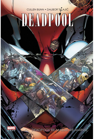 DEADPOOL RE-MASSACRE MARVEL