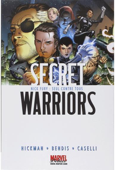Secret Warriors Tome 1