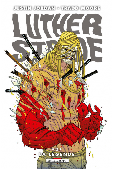 LUTHER STRODE Tome 2 - LA LÉGENDE