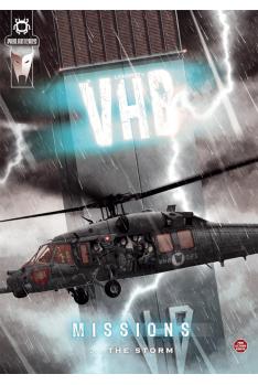 V.H.B. n°7 - Missions : ... the storm