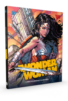 Wonder Woman - L'Encyclopédie