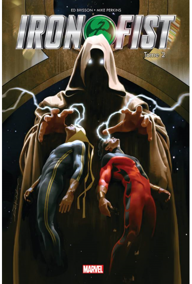 IRON FIST TOME 2