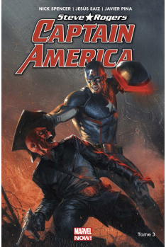 Captain America : Steve Rogers Tome 3
