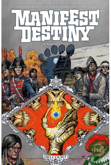 MANIFEST DESTINY Tome 4 – Sasquatch
