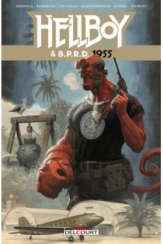 HELLBOY & BPRD Tome 4 : 1955