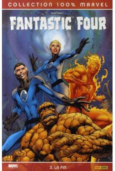 Fantastic Four tome 3 : La fin
