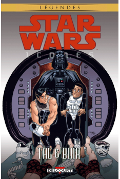 STAR WARS - Icones Tome 7 : Tag & Bink
