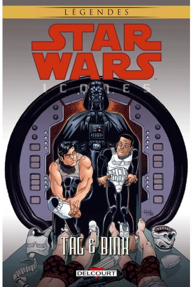 STAR WARS - Icones Tome 7 : Tag & Bink