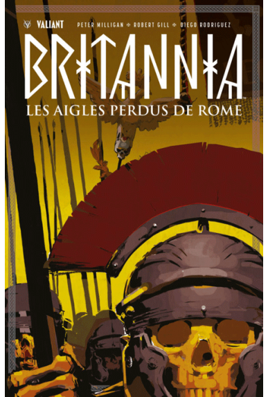 Britannia : Les Aigles Perdus de Rome