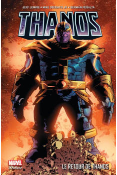 Thanos Tome 1 : Le Retour de Thanos