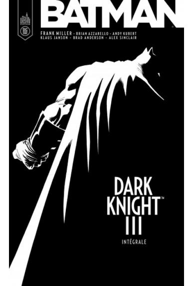 BATMAN : Dark Knight III Intégrale