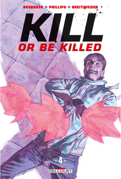 Kill or be Killed Tome 4