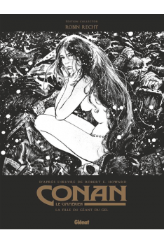 Conan le Cimmérien Tome 4 Noir & Blanc