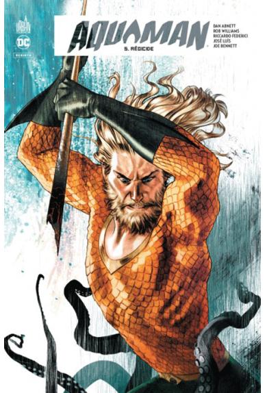 Aquaman Rebirth Tome 5
