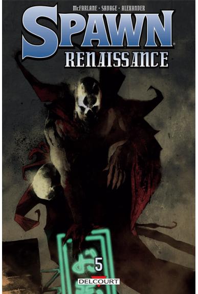 SPAWN - RENAISSANCE Tome 5