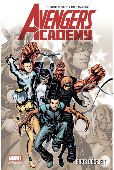 Avengers Academy Tome 1