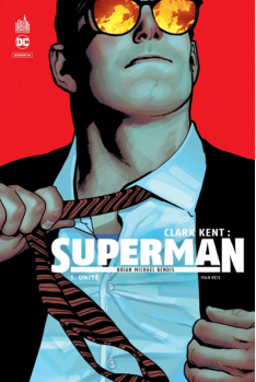 Clark Kent : Superman Tome 1