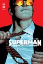 Clark Kent : Superman Tome 1