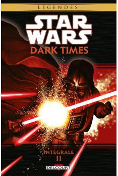 STAR WARS Dark Times - Intégrale Tome 2