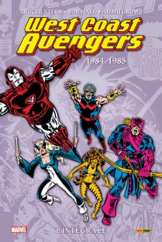 West Coast Avengers L'intégrale 1984-1985