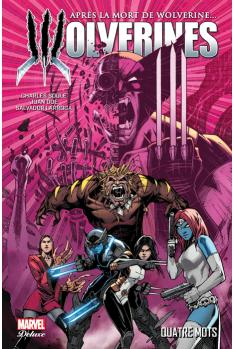 La Mort de Wolverine Tome 1 : Wolverines