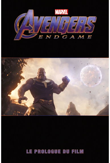 Avengers 4 Endgame : Le prologue du film