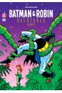 BATMAN & ROBIN AVENTURES Tome 3