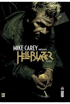 Mike Carey Présente Hellblazer Tome 3