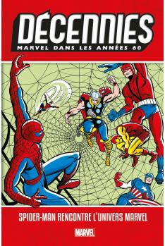 Les Décennies Marvel Années 60 : Spider-man