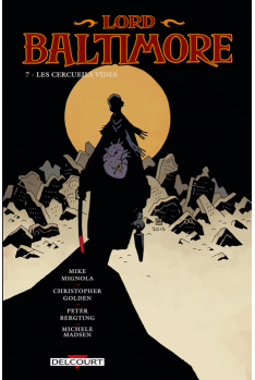 LORD BALTIMORE Tome 7 - Les cercueils vides