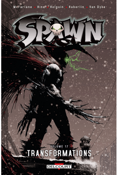 SPAWN Tome 17 - Transformations